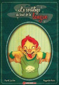 expressions françaises, livre pour enfant, roman, sortilège, relations fraternelles