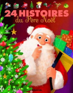 Père Noel, histoire de Noël, livre pour enfants