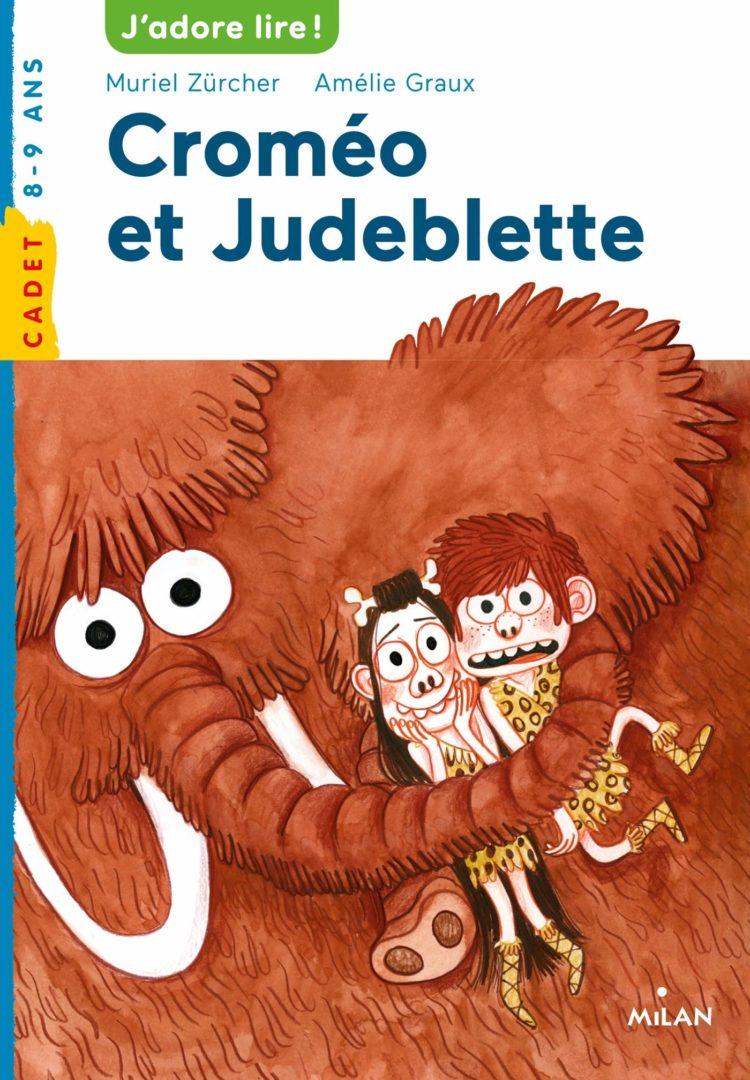 roman jeunesse roman enfant croméo et judeblette muriel zurcher amélie graux humour roman jeunesse drôle préhistoire